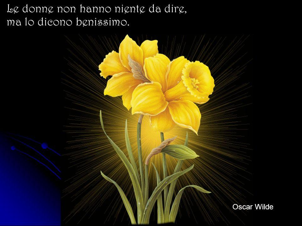 Fra uomo e donna non può esserci amicizia. Vi può essere passione, ostilità, adorazione, amore, ma non amicizia. Oscar Wilde
