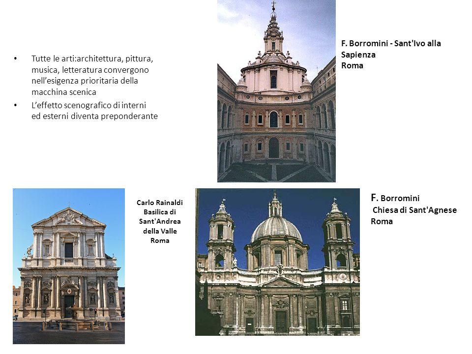 Carlo Rainaldi Basilica di Sant'Andrea della Valle Roma Tutte le arti:architettura, pittura, musica, letteratura convergono nellesigenza prioritaria d