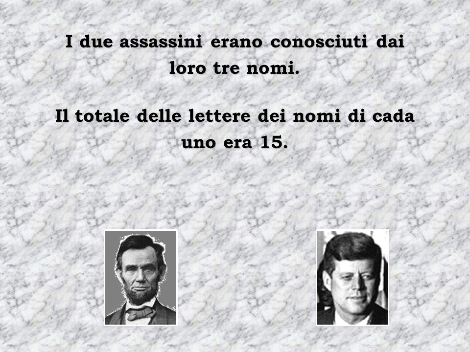 I due assassini erano conosciuti dai loro tre nomi.