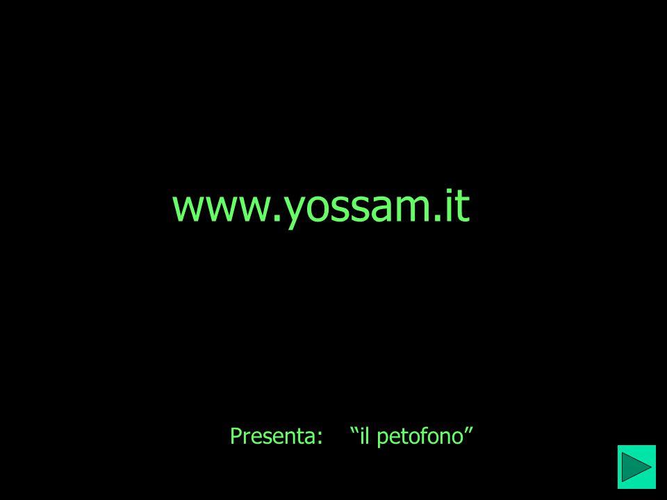 www.yossam.it Presenta: il petofono