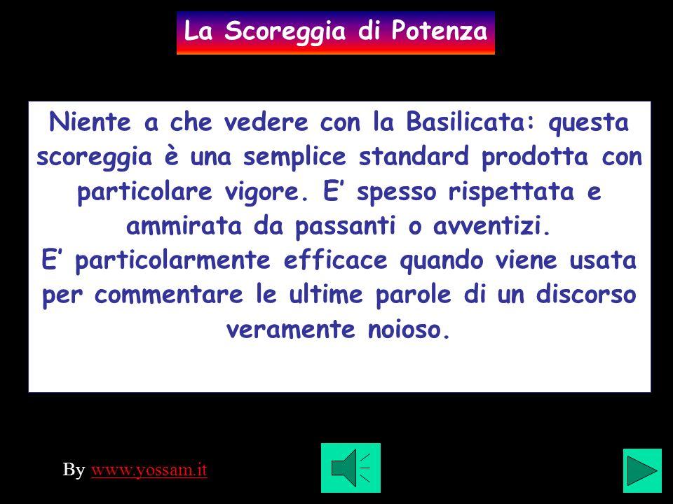 Niente a che vedere con la Basilicata: questa scoreggia è una semplice standard prodotta con particolare vigore.