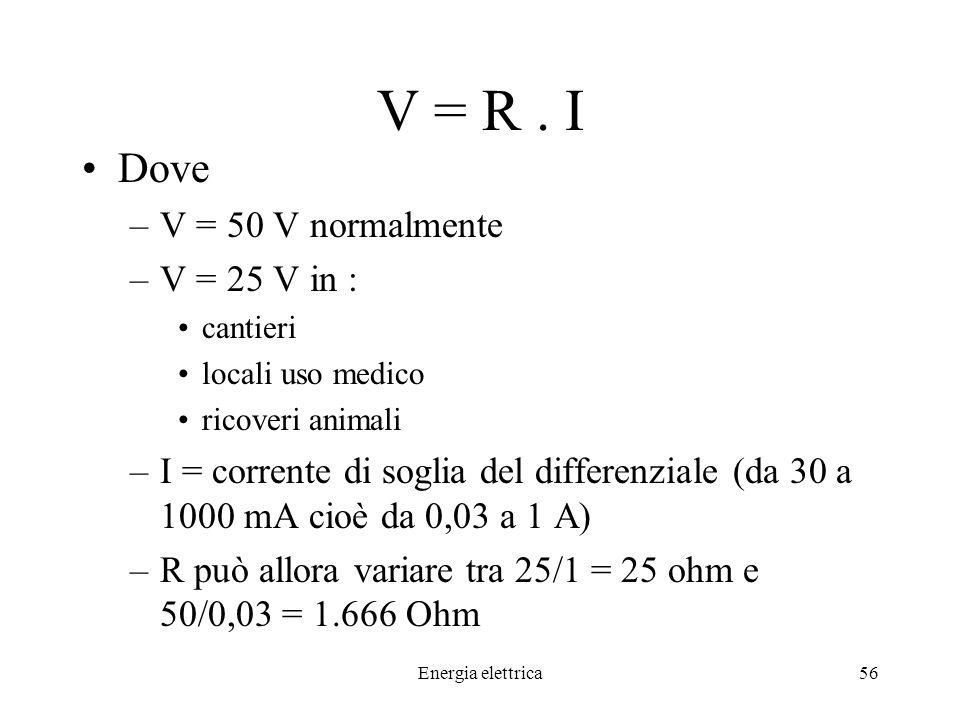 Energia elettrica56 V = R.