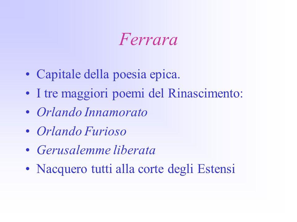 Ferrara Capitale della poesia epica.