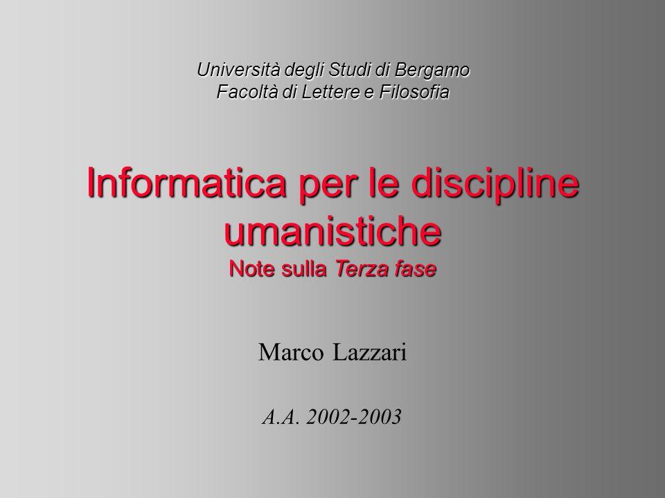 Università degli Studi di Bergamo Facoltà di Lettere e Filosofia Marco Lazzari A.A.