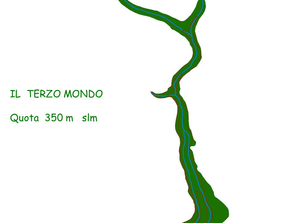 IL TERZO MONDO Quota 350 m slm