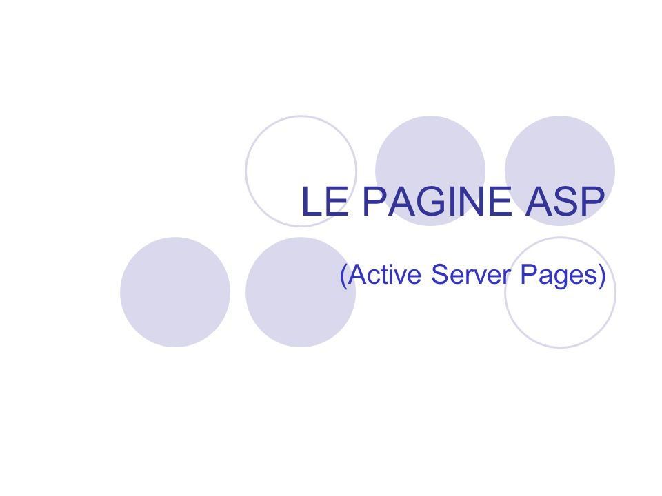 Le pagine ASP - Cristina Fregni TECNOLOGIE DI SCRIPT Lintegrazione di HTML con CSS e linguaggi di scripting, come JavaScript, JScript o VBScript, permette di creare pagine Web interattive e dinamiche.
