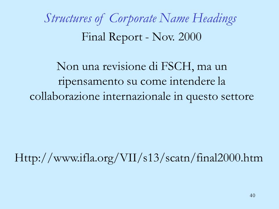 40 Structures of Corporate Name Headings Final Report - Nov.