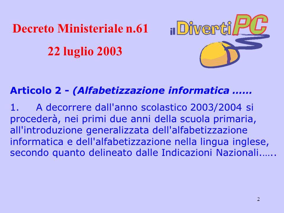 2 Articolo 2 - (Alfabetizzazione informatica …… 1.