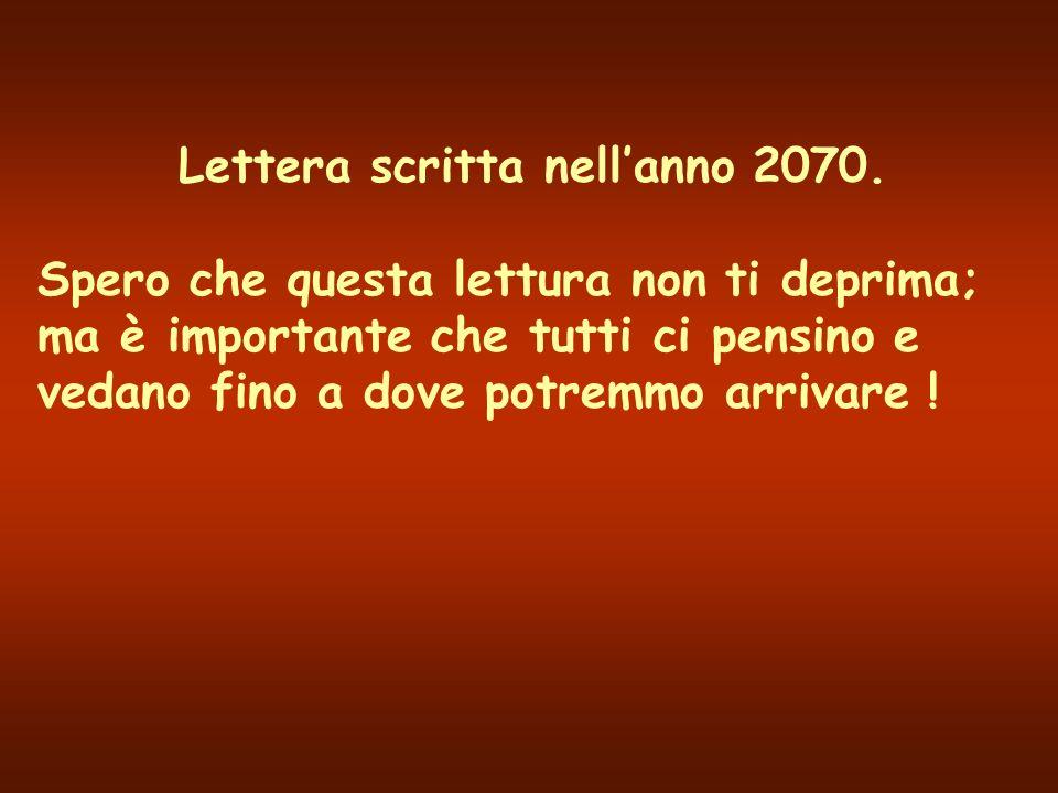 Lettera scritta nellanno 2070.