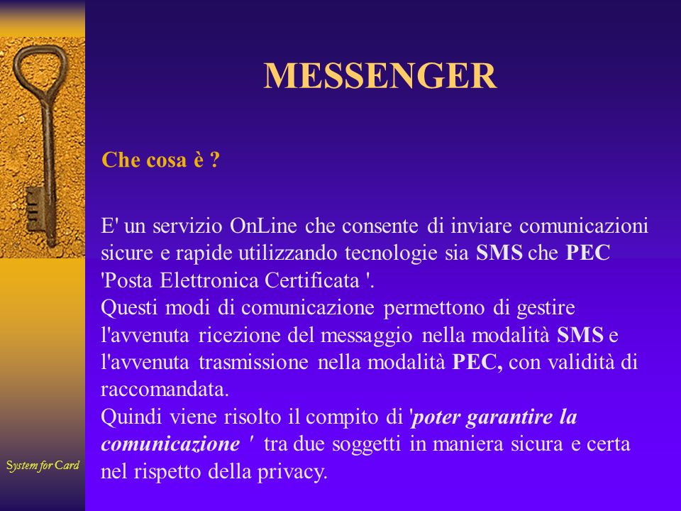 System for Card MESSENGER Che cosa è .