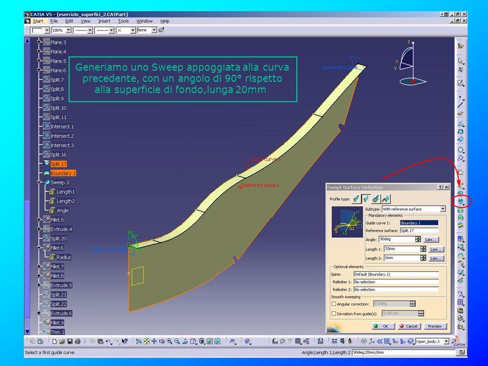 Generiamo uno Sweep appoggiata alla curva precedente, con un angolo di 90° rispetto alla superficie di fondo,lunga 20mm