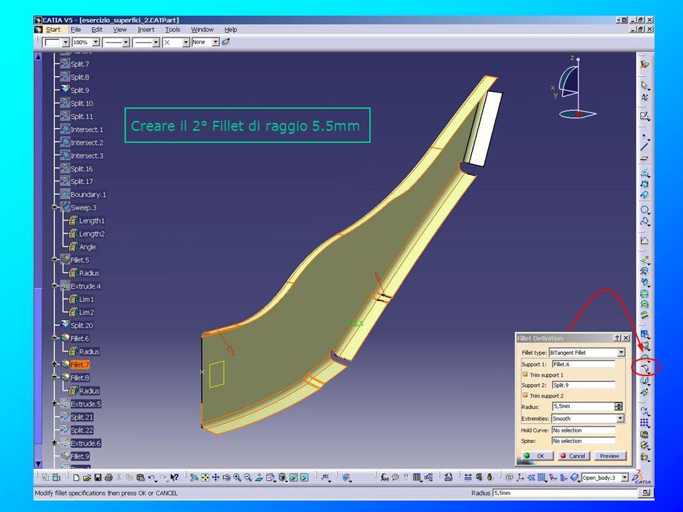 Creare il 2° Fillet di raggio 5.5mm