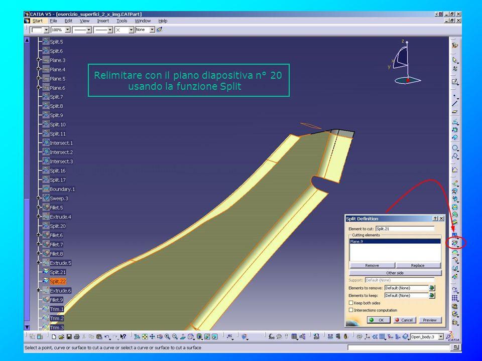 Relimitare con il piano diapositiva n° 20 usando la funzione Split
