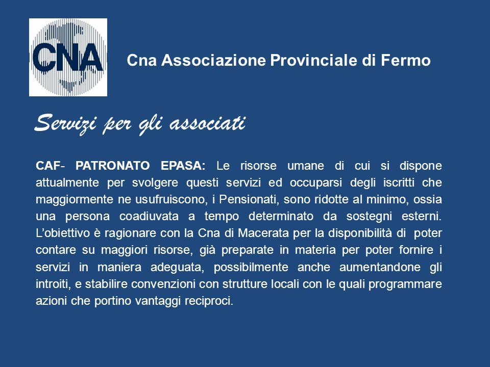 CAF- PATRONATO EPASA: Le risorse umane di cui si dispone attualmente per svolgere questi servizi ed occuparsi degli iscritti che maggiormente ne usufr