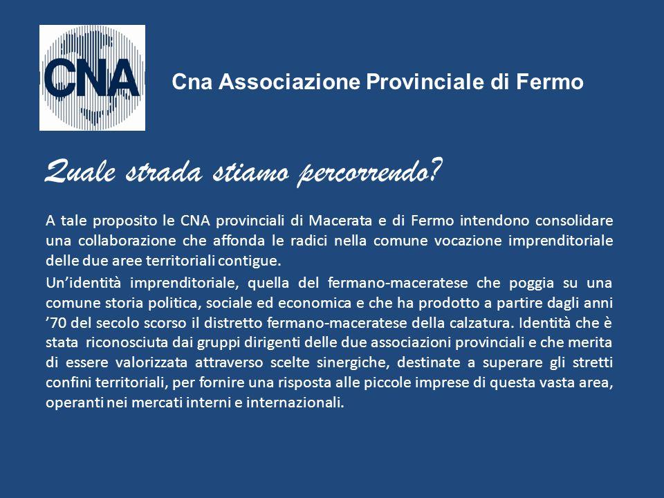 A tale proposito le CNA provinciali di Macerata e di Fermo intendono consolidare una collaborazione che affonda le radici nella comune vocazione impre