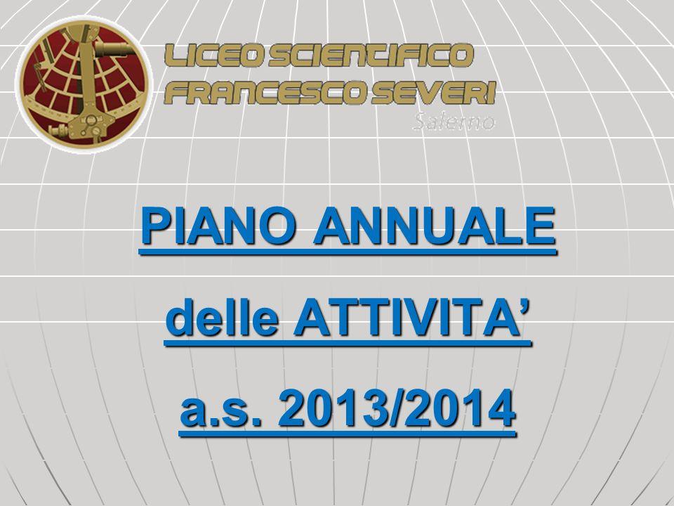 PIANO ANNUALE delle ATTIVITA a.s. 2013/2014
