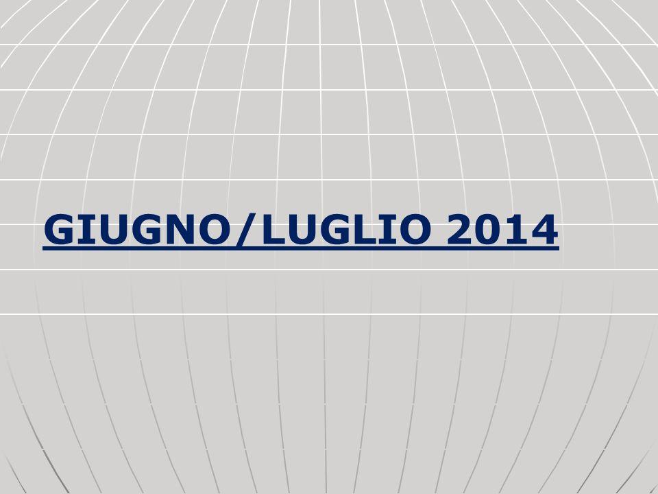 GIUGNO/LUGLIO 2014