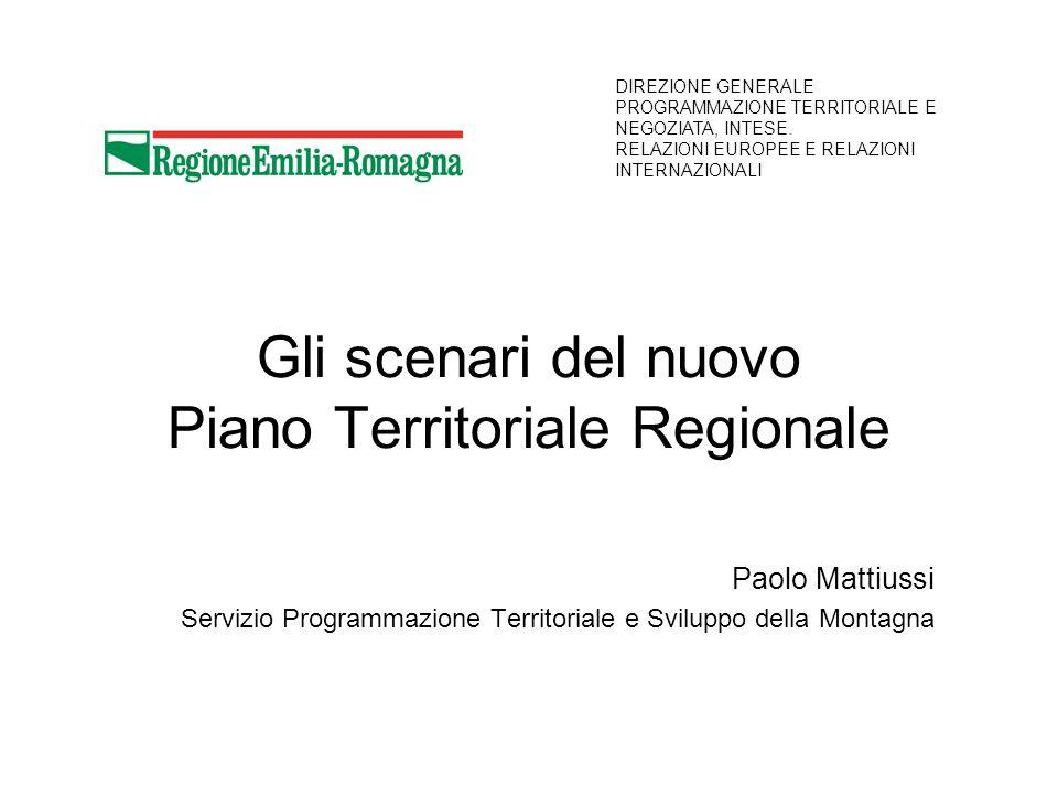 Gli scenari del nuovo Piano Territoriale Regionale Paolo Mattiussi Servizio Programmazione Territoriale e Sviluppo della Montagna DIREZIONE GENERALE PROGRAMMAZIONE TERRITORIALE E NEGOZIATA, INTESE.