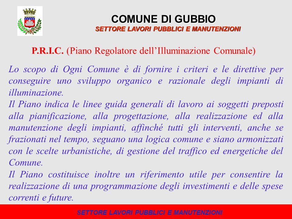 COMUNE DI GUBBIO SETTORE LAVORI PUBBLICI E MANUTENZIONI P.R.I.C.