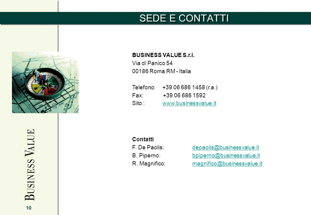 SEDE E CONTATTI 10 BUSINESS VALUE S.r.l.