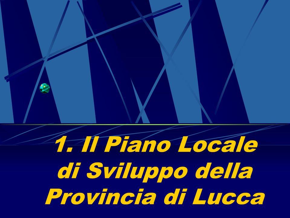 1. Il Piano Locale di Sviluppo della Provincia di Lucca