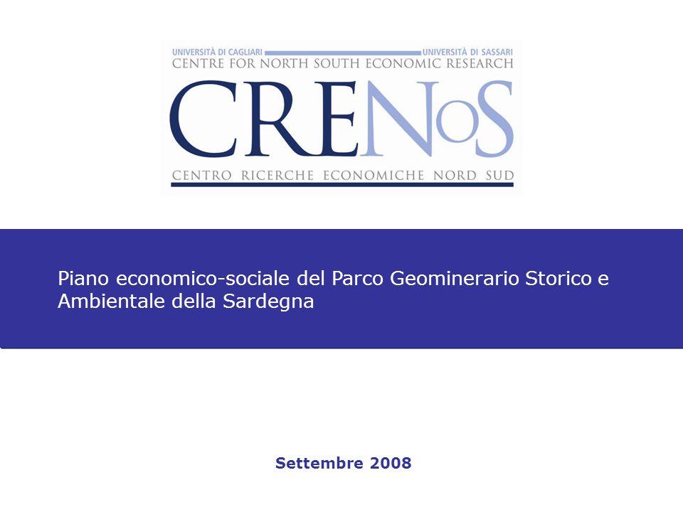 Piano economico-sociale del Parco Geominerario Storico e Ambientale della Sardegna Settembre 2008