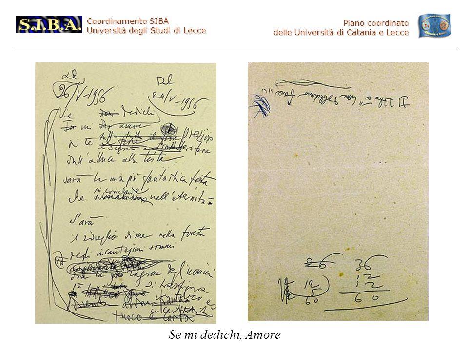 Coordinamento SIBA Università degli Studi di Lecce Piano coordinato delle Università di Catania e Lecce Se mi dedichi, Amore