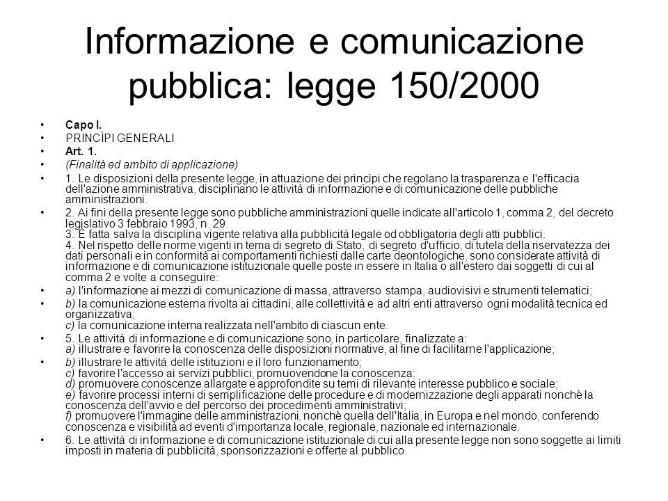 Informazione e comunicazione pubblica: legge 150/2000 Capo I.