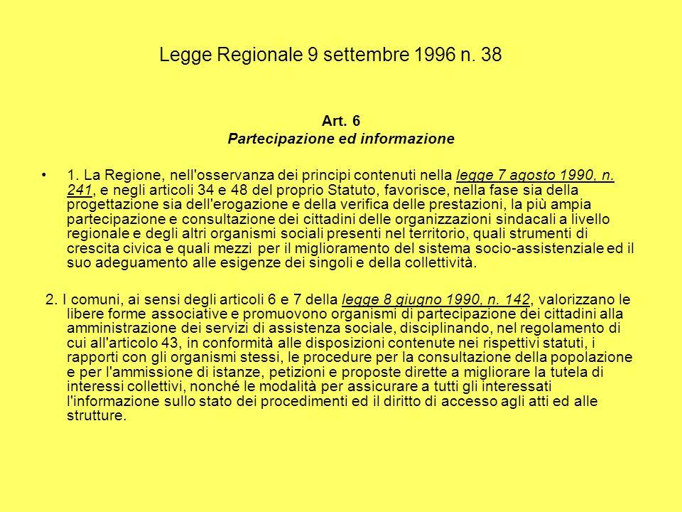 Legge Regionale 9 settembre 1996 n. 38 Art. 6 Partecipazione ed informazione 1.