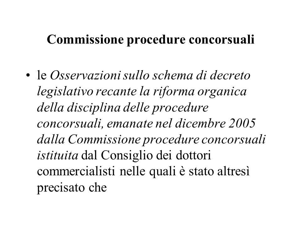 Commissione procedure concorsuali le Osservazioni sullo schema di decreto legislativo recante la riforma organica della disciplina delle procedure con