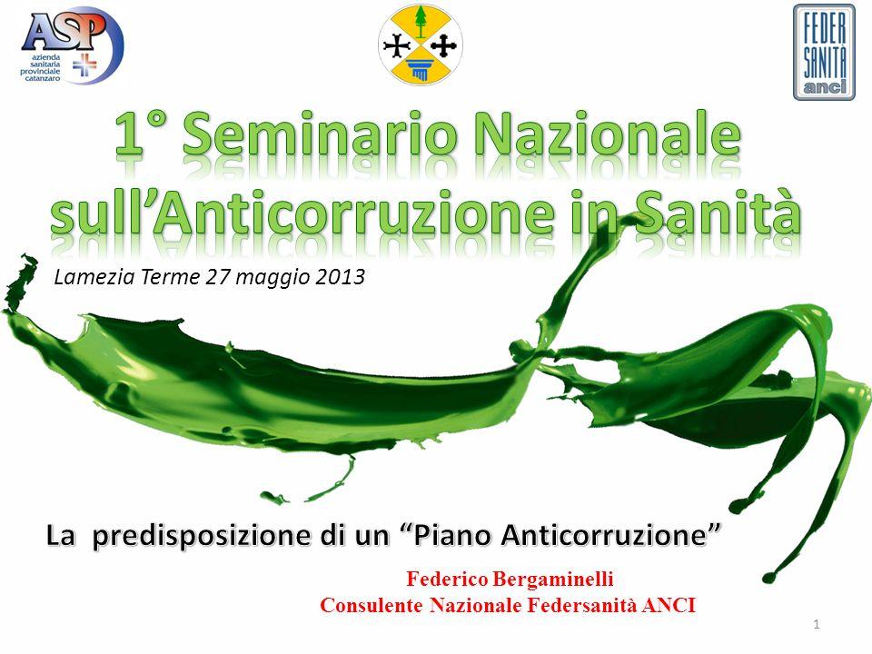 Lamezia Terme 27 maggio 2013 Federico Bergaminelli Consulente Nazionale Federsanità ANCI 1