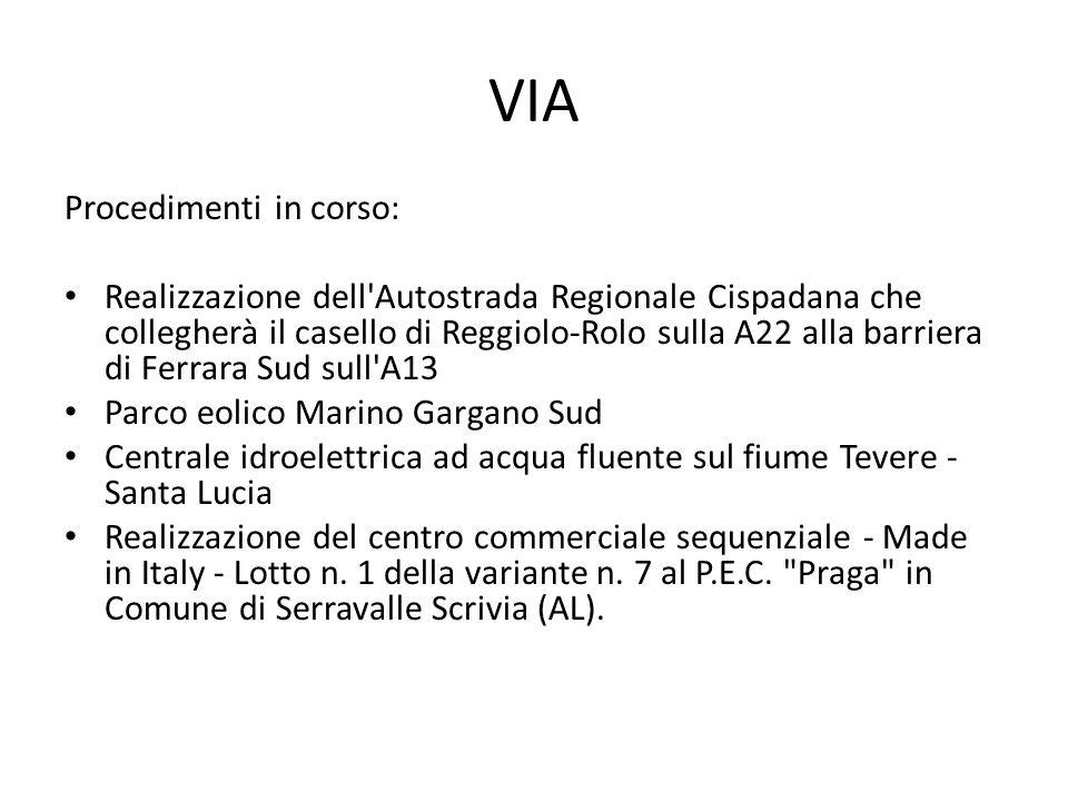 VIA Procedimenti in corso: Realizzazione dell'Autostrada Regionale Cispadana che collegherà il casello di Reggiolo-Rolo sulla A22 alla barriera di Fer