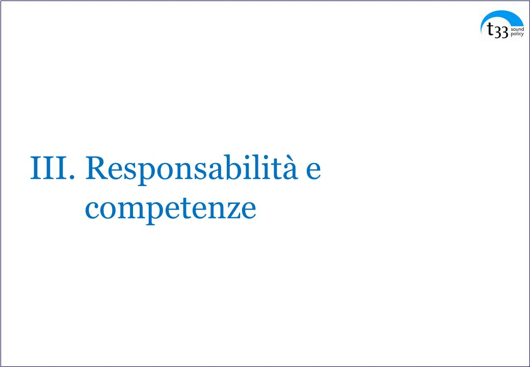 III. Responsabilità e competenze
