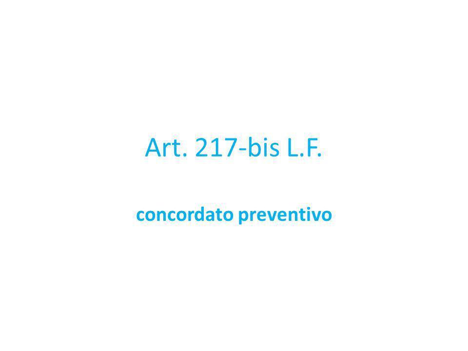 Art. 217-bis L.F. concordato preventivo