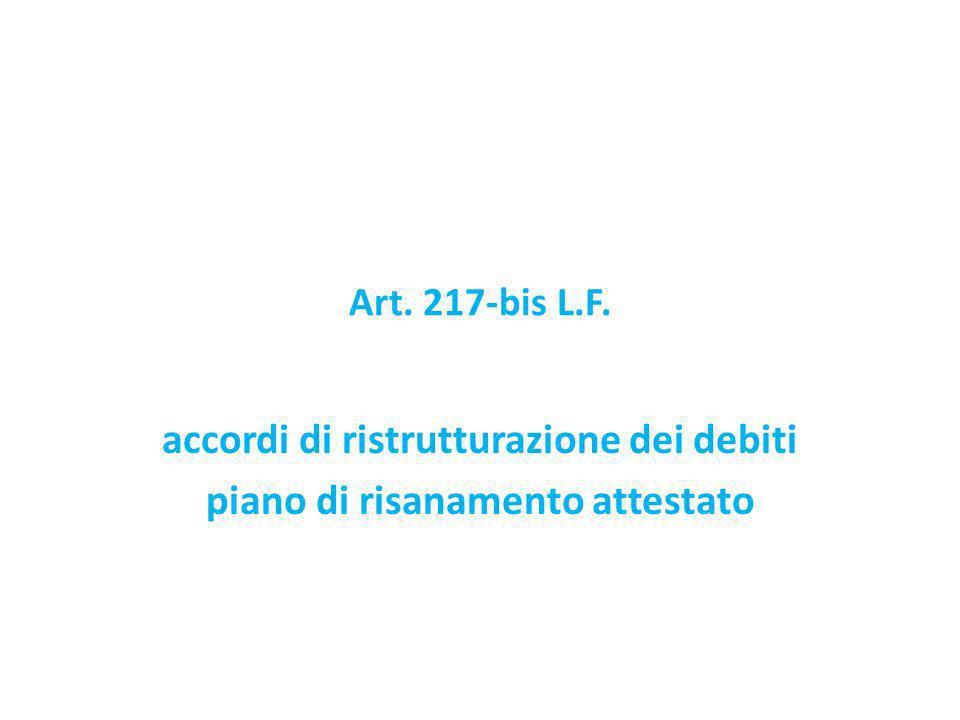 Art. 217-bis L.F. accordi di ristrutturazione dei debiti piano di risanamento attestato