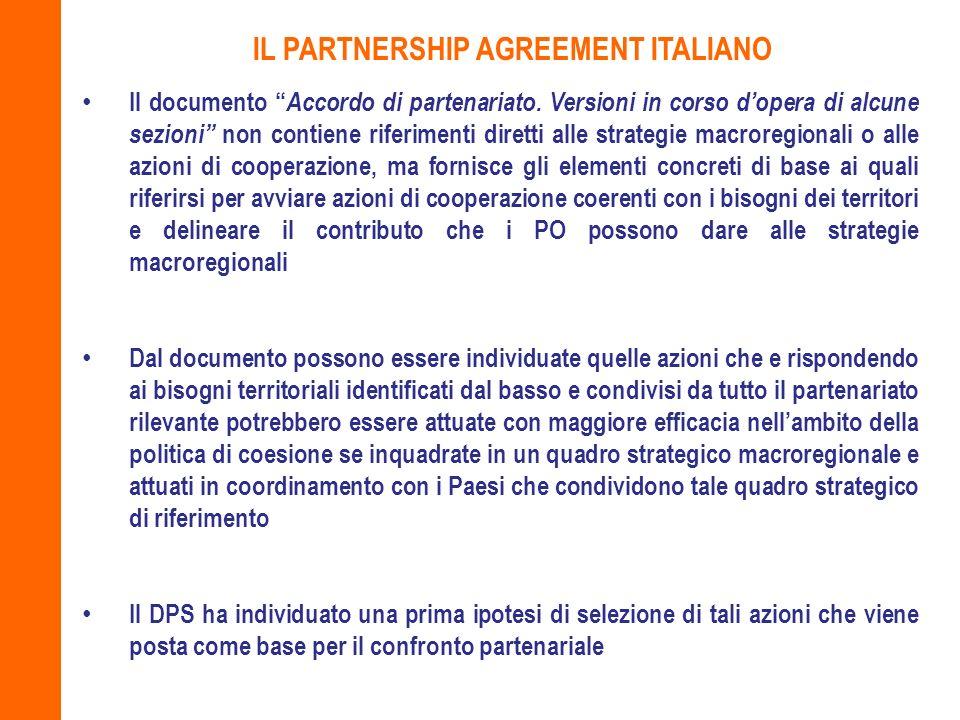 Il documento Accordo di partenariato. Versioni in corso dopera di alcune sezioni non contiene riferimenti diretti alle strategie macroregionali o alle