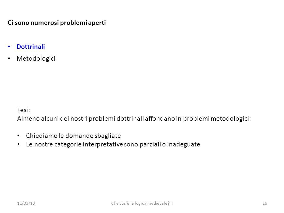 11/03/13Che cos è la logica medievale.