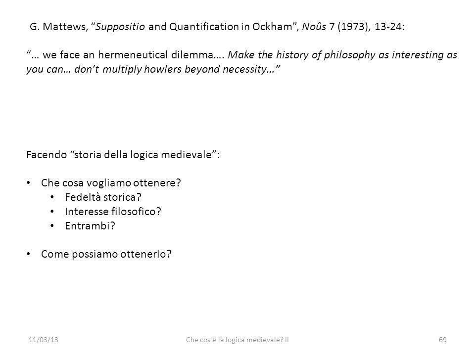 11/03/13Che cos è la logica medievale. II69 G.