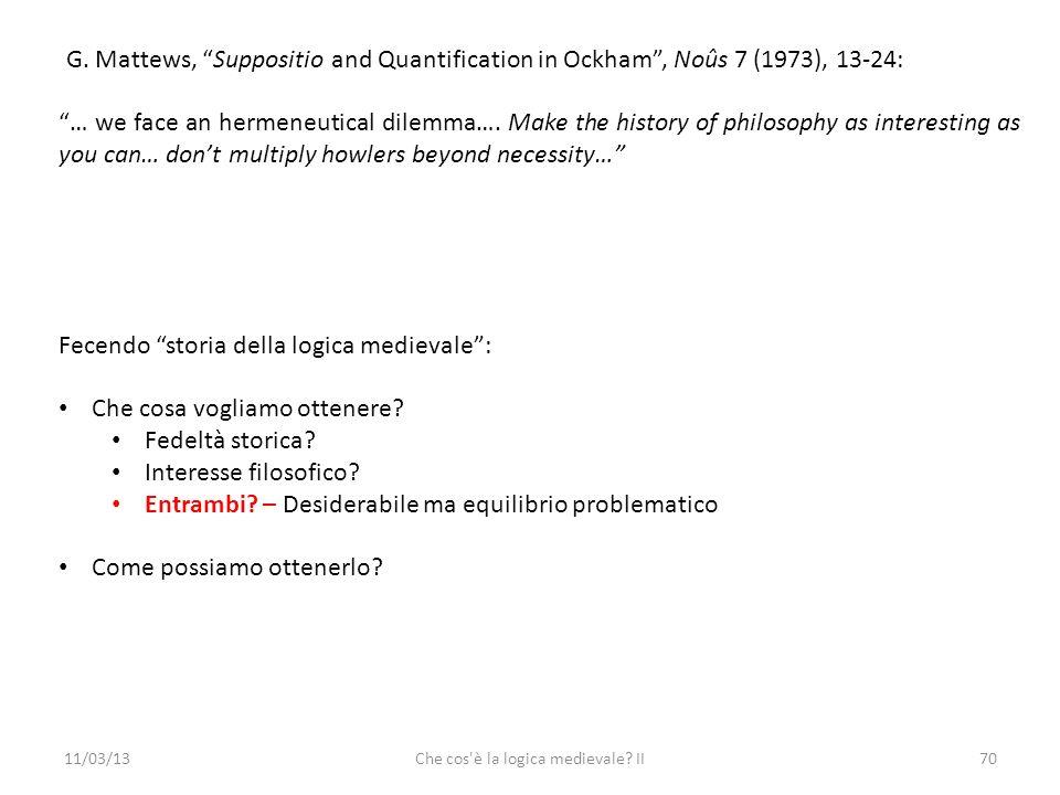 11/03/13Che cos è la logica medievale. II70 G.