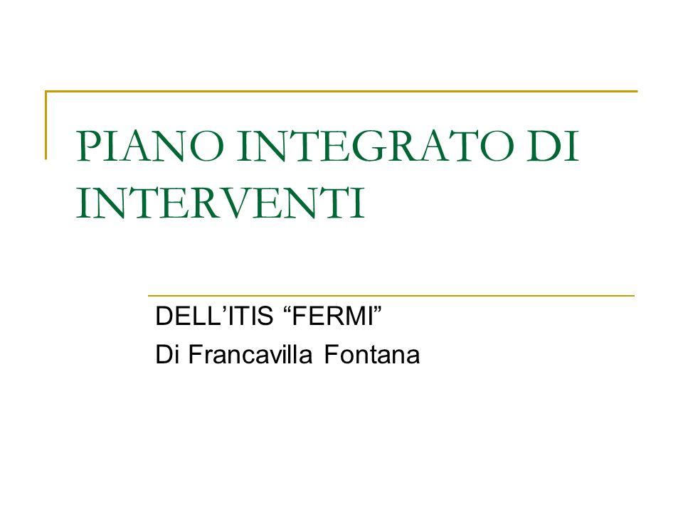 PIANO INTEGRATO DI INTERVENTI DELLITIS FERMI Di Francavilla Fontana