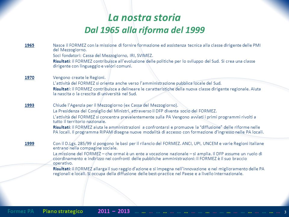 Formez PAPiano strategico2011– 2013 …… … …… … …… … …… … …… … …… … …… … 34