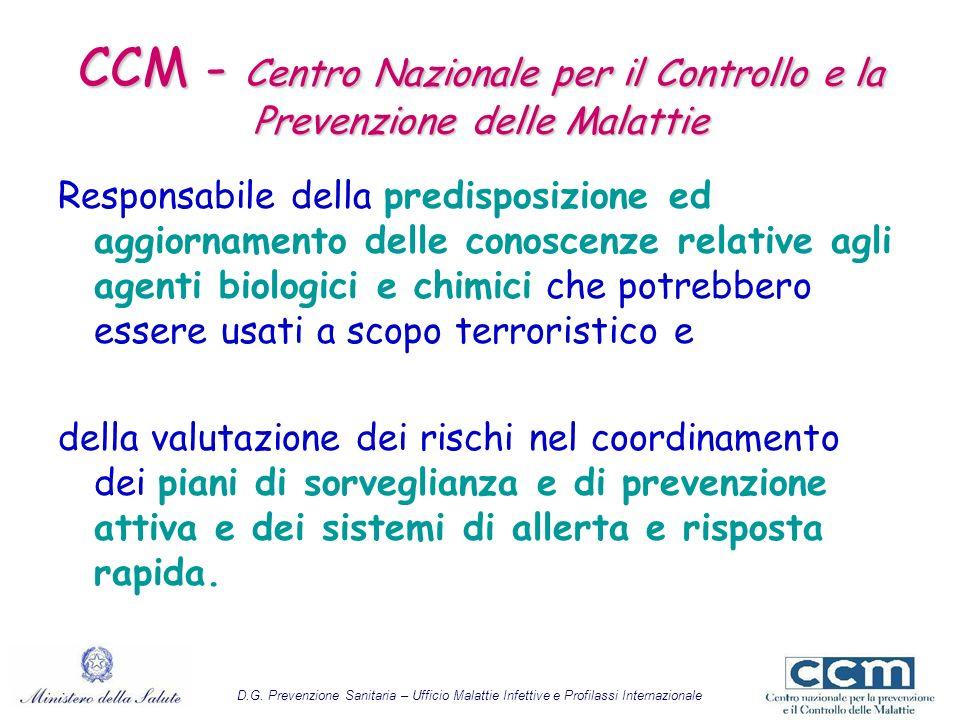 CCM - Centro Nazionale per il Controllo e la Prevenzione delle Malattie Responsabile della predisposizione ed aggiornamento delle conoscenze relative