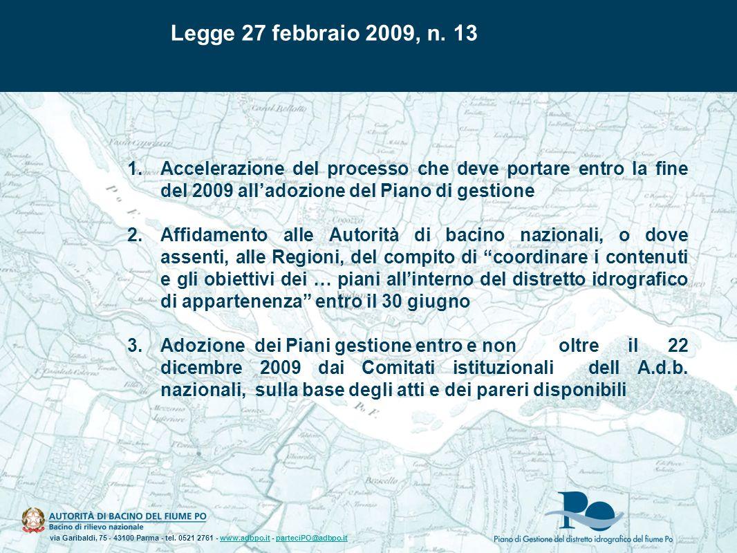 via Garibaldi, 75 - 43100 Parma - tel. 0521 2761 - www.adbpo.it - parteciPO@adbpo.itwww.adbpo.itparteciPO@adbpo.it 1.Accelerazione del processo che de