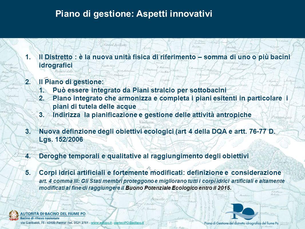 via Garibaldi, 75 - 43100 Parma - tel. 0521 2761 - www.adbpo.it - parteciPO@adbpo.itwww.adbpo.itparteciPO@adbpo.it 1.Il Distretto : è la nuova unità f