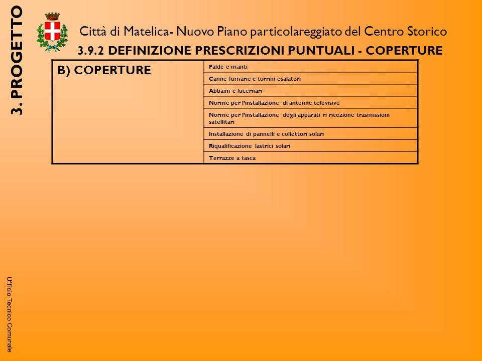 Ufficio Tecnico Comunale Città di Matelica- Nuovo Piano particolareggiato del Centro Storico 3.