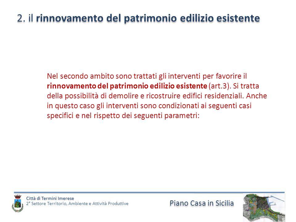 Piano Casa in Sicilia Città di Termini Imerese Città di Termini Imerese 2° Settore Territorio, Ambiente e Attività Produttive 2.