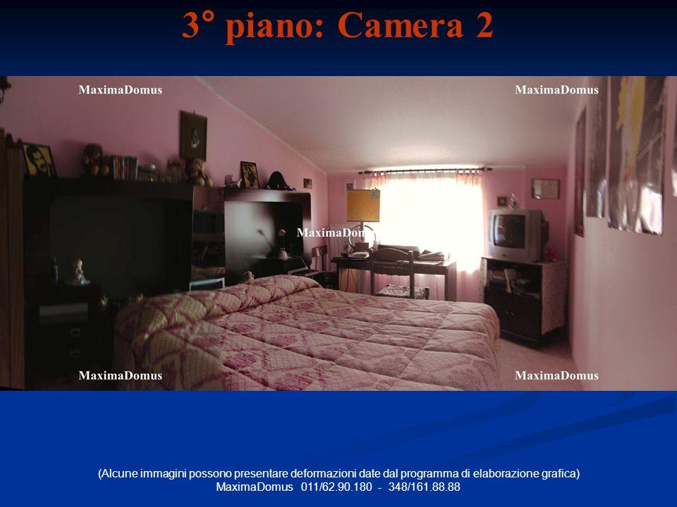 (Alcune immagini possono presentare deformazioni date dal programma di elaborazione grafica) MaximaDomus 011/62.90.180 - 348/161.88.88 3° piano: Camera 2