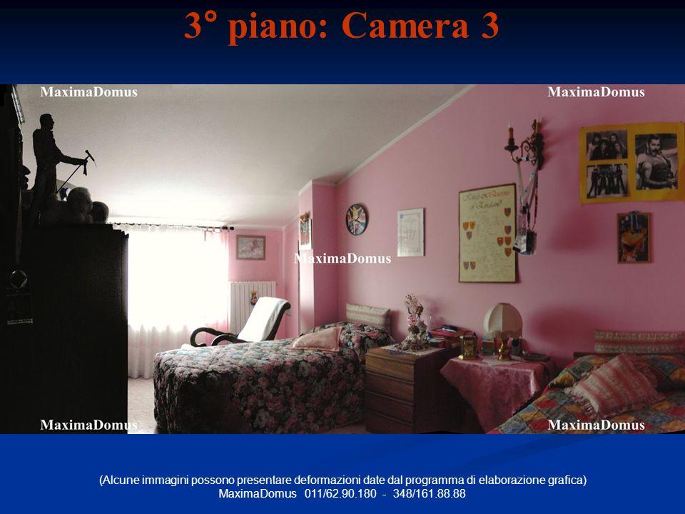 (Alcune immagini possono presentare deformazioni date dal programma di elaborazione grafica) MaximaDomus 011/62.90.180 - 348/161.88.88 3° piano: Camera 3