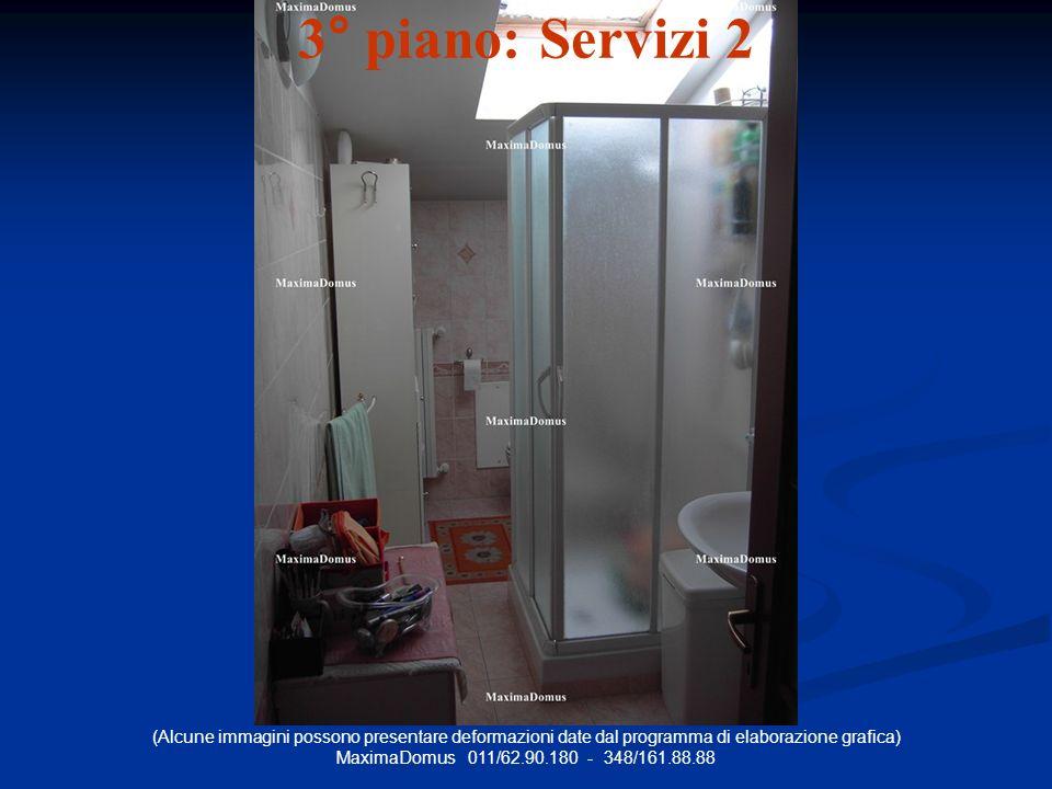 (Alcune immagini possono presentare deformazioni date dal programma di elaborazione grafica) MaximaDomus 011/62.90.180 - 348/161.88.88 3° piano: Servizi 2
