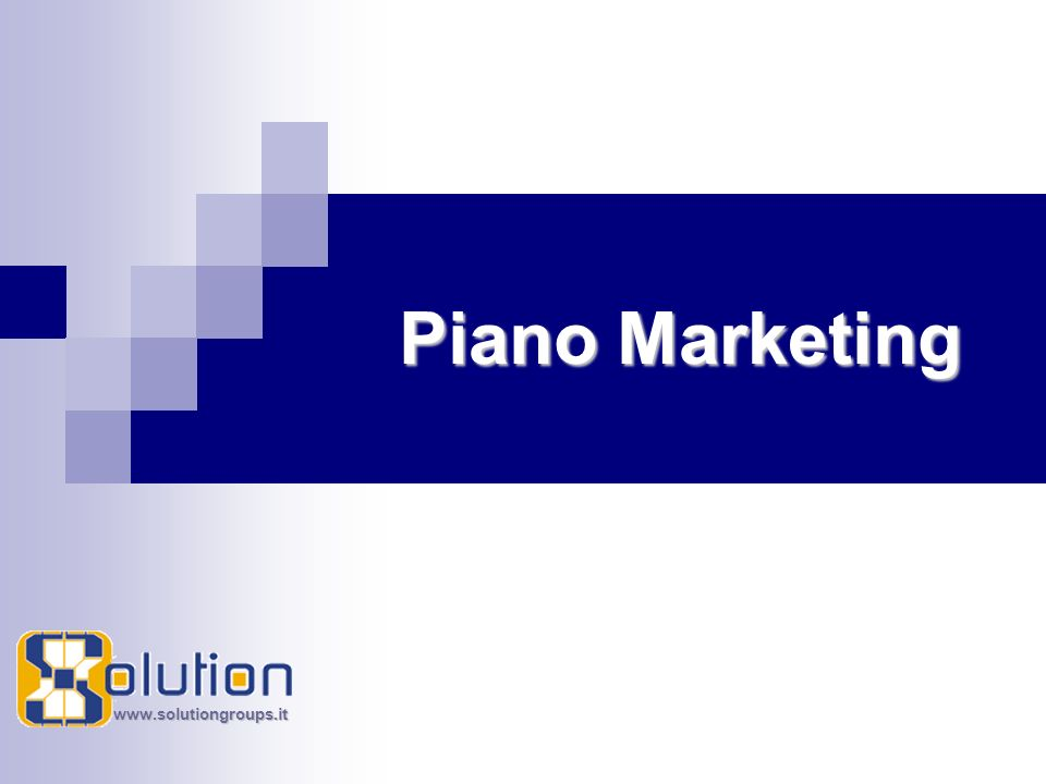 www.solutiongroups.it Piano Marketing